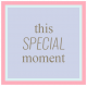 Spring Cleaning Words & Tags Kit: this special moment