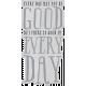 The Good Life: June 2019 Elements- Vellum Good Day