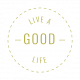 The Good Life: September 2019 Words & Labels Kit- label live a good life