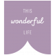 The Good Life: September 2019 Words & Labels Kit- label this wonderful life