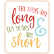 The Good Life: October 2019 Words & Labels Kit- the days are long and the years are short