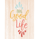 The Good Life- October 2019 Pocket Cards- Card 9 3x4