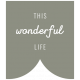 The Good Life- November 2019 Words & Tags- Label This Wonderful Life