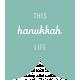 The Good Life- December 2019 Hanukkah Words & Labels- Label This Hanukkah Life