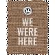 Burlap Word Tags Kit- we were here