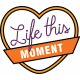 The Good Life- June 2020 Labels & Words- Life This Moment