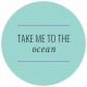 The Good Life- July 2020 Labels & Words- Label Take Me To The Ocean