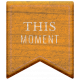 The Good Life- October 2020 Elements- wood this moment