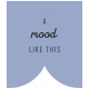 The Good Life- October 2020 Labels- Label A Mood Like This