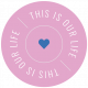 The Good Life- October 2020 Labels- Label This Is Our Life Pink