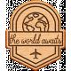 World Traveler Bundle #2- Neutral Elements- Neutral Wood The World Awaits Badge