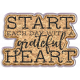 Good Life May 21_Wordart-Start Each Day With A Grateful Heart-cork