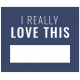 The Good Life: September 2021 Labels Kit- Label I really love this
