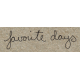 Travel Word Snippet Favorite Days