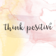 Good Vibes- Journal Cards- Think Positive- 4x4