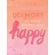 Good Day- Journal Cards- Do More What Makes You Happy