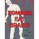 That Teenage Life- 3x4 Journal Cards- Zombies Eat Brains