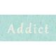 Digital Day- Addict Word Art