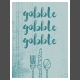Day of Thanks Gobble Card 3x4