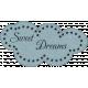 Sleepy Time - Sweet Dreams Word Label