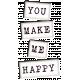 Me & You- You Make Me Happy Wordart