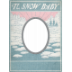 Winter Fun- Snow Baby Vintage Snow Baby Frame