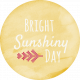 Sunshine and Snow Bright Sunshiny Day Label