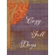 Orchard Traditions Cozy Fall Days Journal Card 3x4