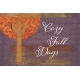 Orchard Traditions Cozy Fall Days Journal Card 4x6
