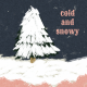 Warm n Woodsy Cold and Snowy Journal Card 4x4