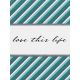 This Beautiful Life Love Journal Card 3x4