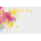 Bohemian Sunshine Beautiful Day 4x6 Journal Card
