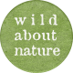 Into The Wild Round Wild About Nature Label