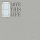 Project Endeavors Love This Life Journal Card 4x4