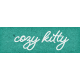 Furry Cuddles Cozy Kitty Word Art
