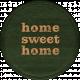 Cozy At Home Round Sticker Homesweet
