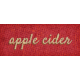 Mulled Cider Apple Cider Word Art