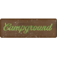 Camp Out Woods Campground Sign