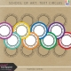 School of Art: Text Circles Kit