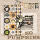 Pumpkins...No Pumpkins!