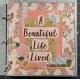 Mini Album: A Beautiful Life Lived