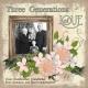 Three Generations of Love (OTFD)