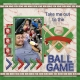 Take me out to the Ball Game (wlm 2019)