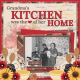 Grandma's kitchen was the HEART of her home (JDunn)