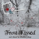 Frost Kissed