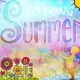 So long Summer